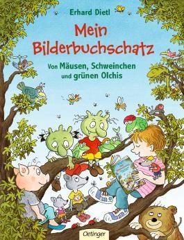 Mein Bilderbuchschatz. Von Mäusen, Schweinchen und grünen Olchis.
