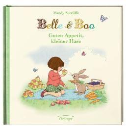 Belle & Boo. Guten Appetit, kleiner Hase