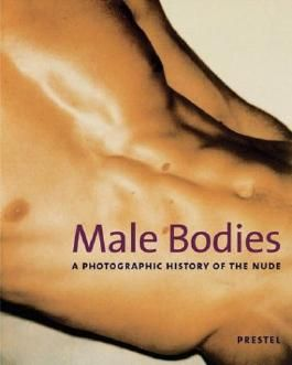 Male Bodies: A Photographic History of the Nude