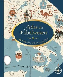 Atlas der Fabelwesen