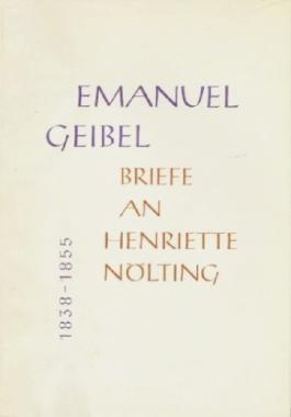 Briefe an Henriette Nölting 1838-1855