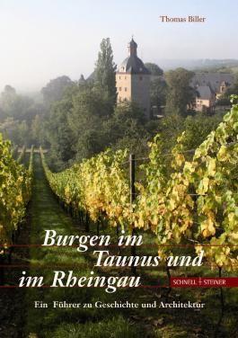 Burgen im Taunus und im Rheingau