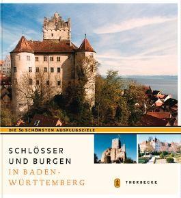 Schlösser und Burgen in Baden-Württemberg