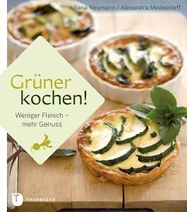Grüner kochen!