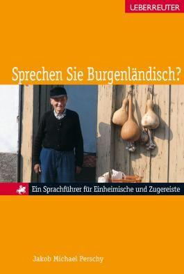 Sprechen Sie Burgenländisch?