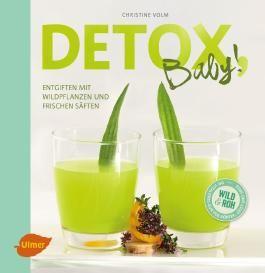 Detox, Baby!