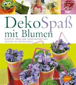 DekoSpaß mit Blumen