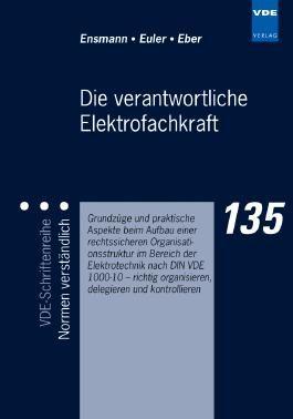 Die verantwortliche Elektrofachkraft