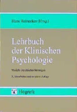 Lehrbuch der Klinischen Psychologie: Modelle psychischer Störungen