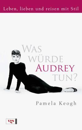 Was würde Audrey tun?
