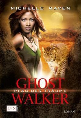 Ghostwalker: Pfad der Träume