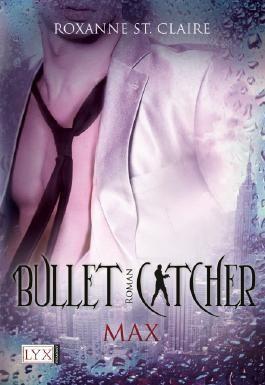 Bullet Catcher - Max