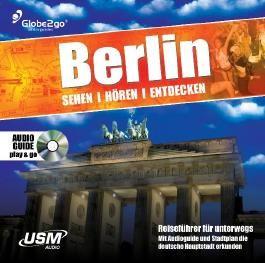 Berlin sehen, hören, entdecken