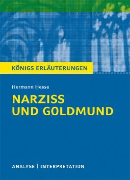 Textanalyse und Interpretation zu Hermann Hesse. Narziß und Goldmund