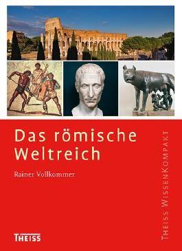 Das römische Weltreich