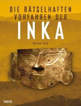 Die rätselhaften Vorfahren der Inka
