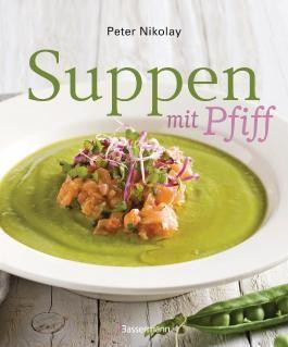 Suppen mit Pfiff