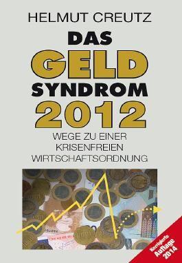 Das Geld Syndrom 2012