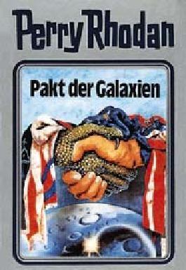 Perry Rhodan / Pakt der Galaxien