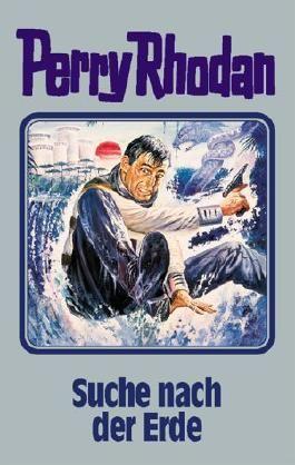Perry Rhodan / Suche nach der Erde
