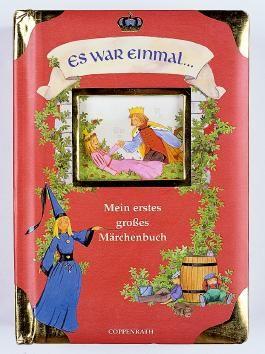 Es war einmal - Mein erstes grosses Märchenbuch