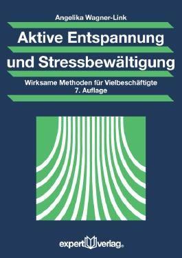 Aktive Entspannung und Stressbewältigung