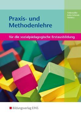 Praxis- und Methodenlehre Sozialpädagogik und Medienerziehung