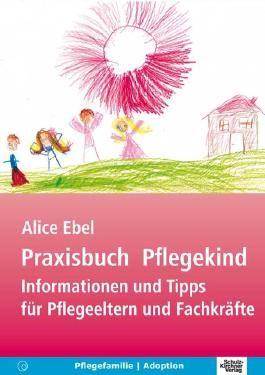Praxisbuch Pflegekind