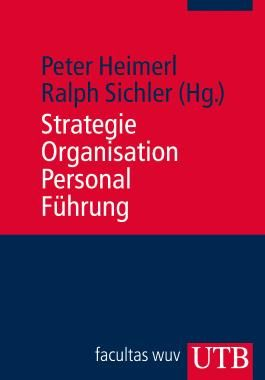 Strategie, Organisation, Personal, Führung