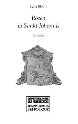 Rosen in Sankt Johannis