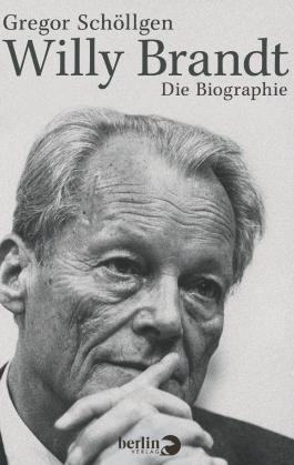 Willy Brandt: Die Biographie
