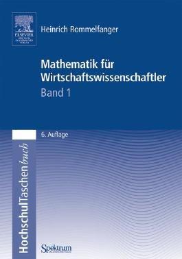 Mathematik für Wirtschaftswissenschaftler I