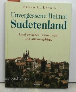 Unvergessene Heimat Sudetenland