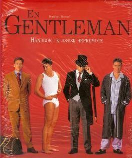 En Gentleman (Der Gentleman: Handbuch der klassischen Herrenmode, norweg. Ausgabe)