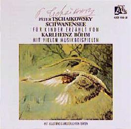 Peter Iljitsch Tschaikowsky - Der Schwanensee