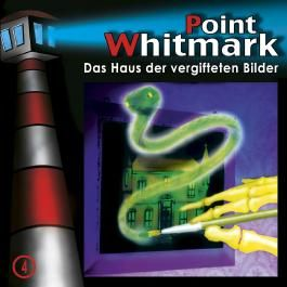 Point Whitmark 04 - Das Haus der vergifteten Bilder