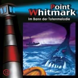 Point Whitmark 12 - Im Bann der Totenmelodie