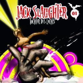 Jack Slaughter - Tochter des Lichts 01. Tochter des Lichts