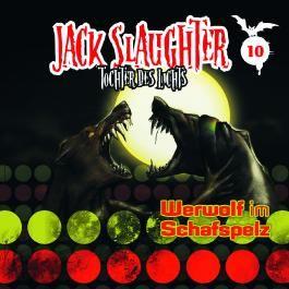 Jack Slaughter - Tochter des Lichts 10. Werwolf im Schafspelz