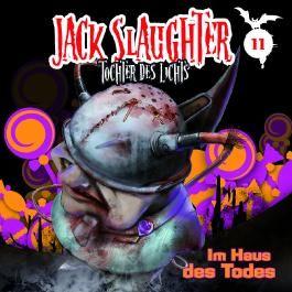 Jack Slaughter - Tochter des Lichts / Im Haus des Todes