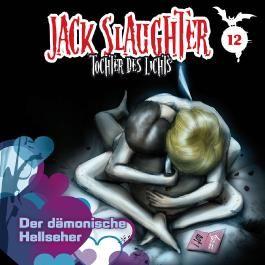 Jack Slaughter - Tochter des Lichts / Der dämonische Helfer