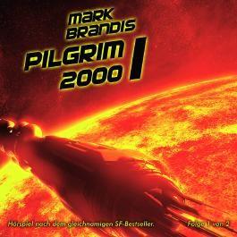 Mark Brandis / Pilgrim 2000 (Teil 1 von 2)