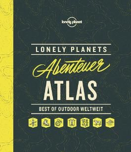 Lonely Planets Abenteuer-Atlas
