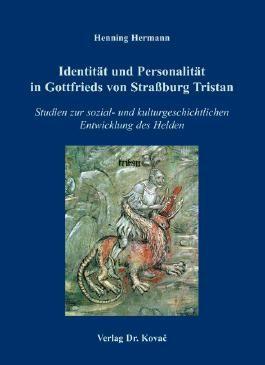 Identität und Personalität in Gottfrieds von Strassburg Tristan