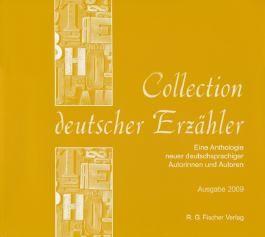 Collection Deutscher Erzähler. Eine Anthologie neuer deutschsprachiger Autorinnen und Autoren / Collection deutscher Erzähler. Eine Anthologie neuer deutschsprachiger Autorinnen und Autoren