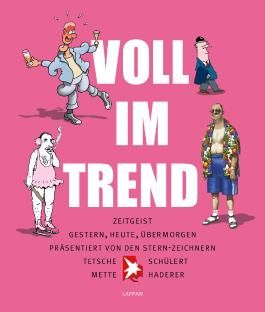 Voll im Trend!