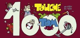 Tom Touché 1000
