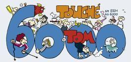 Tom Touché 6000