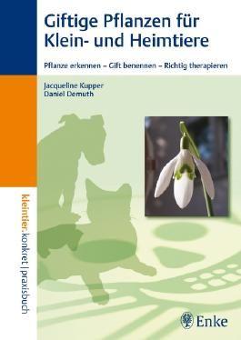 Giftige Pflanzen für Klein- und Heimtiere