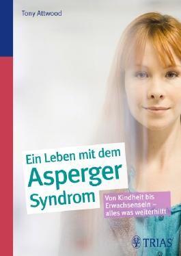 Ein Leben mit dem Asperger-Syndrom